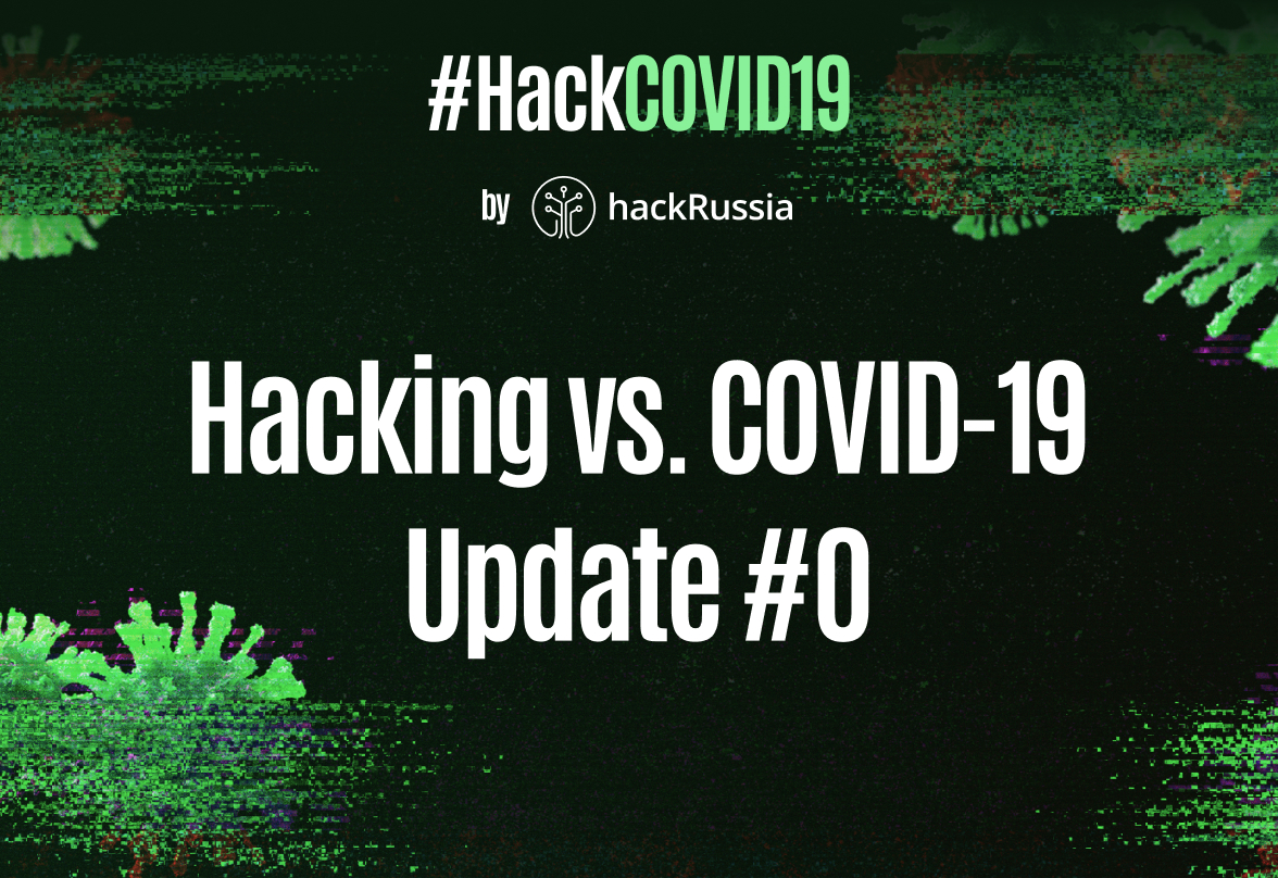 Hacking vs. COVID-19: Update #0